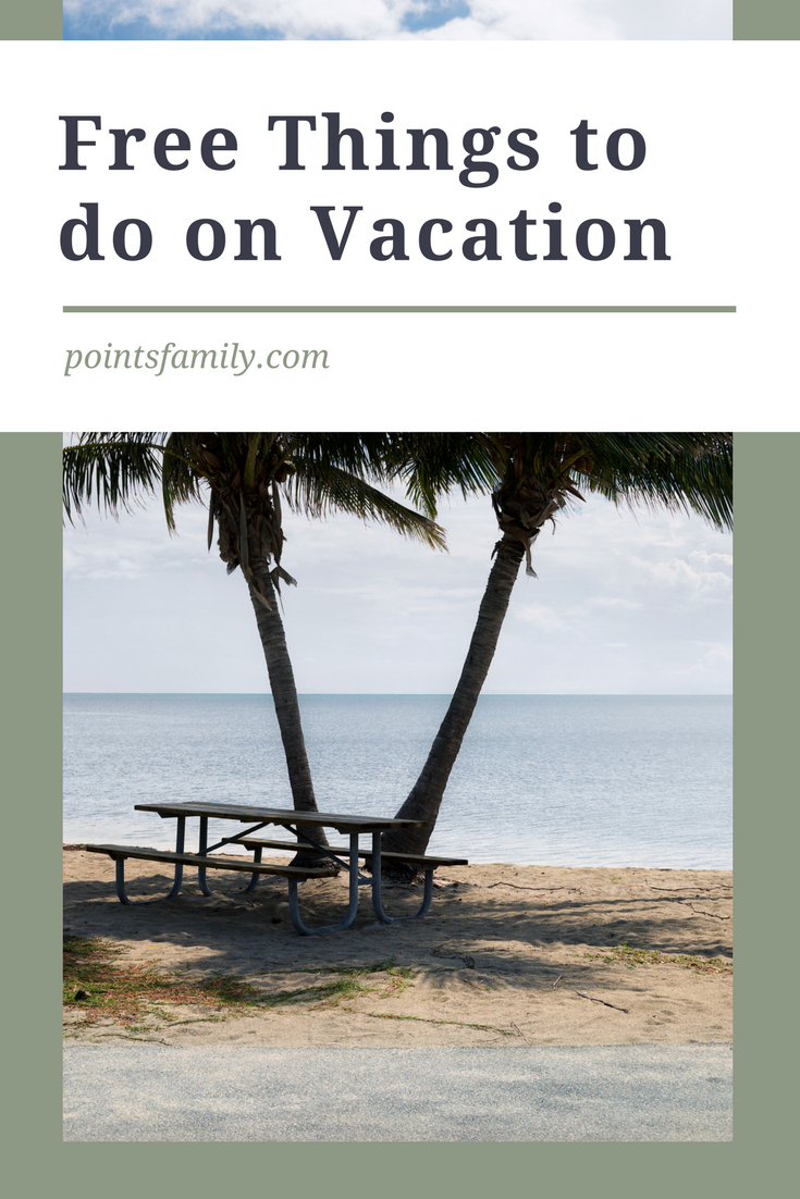 There are plenty of free things every area has to offer. Here are 15 free things to do on vacation and how to find even more free things to do.